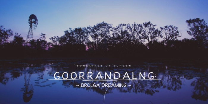 Image result for Songlines on Screen: Goorrandalng