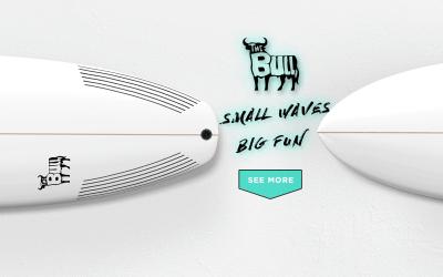 """The Bull """"Small Waves Big Fun"""""""