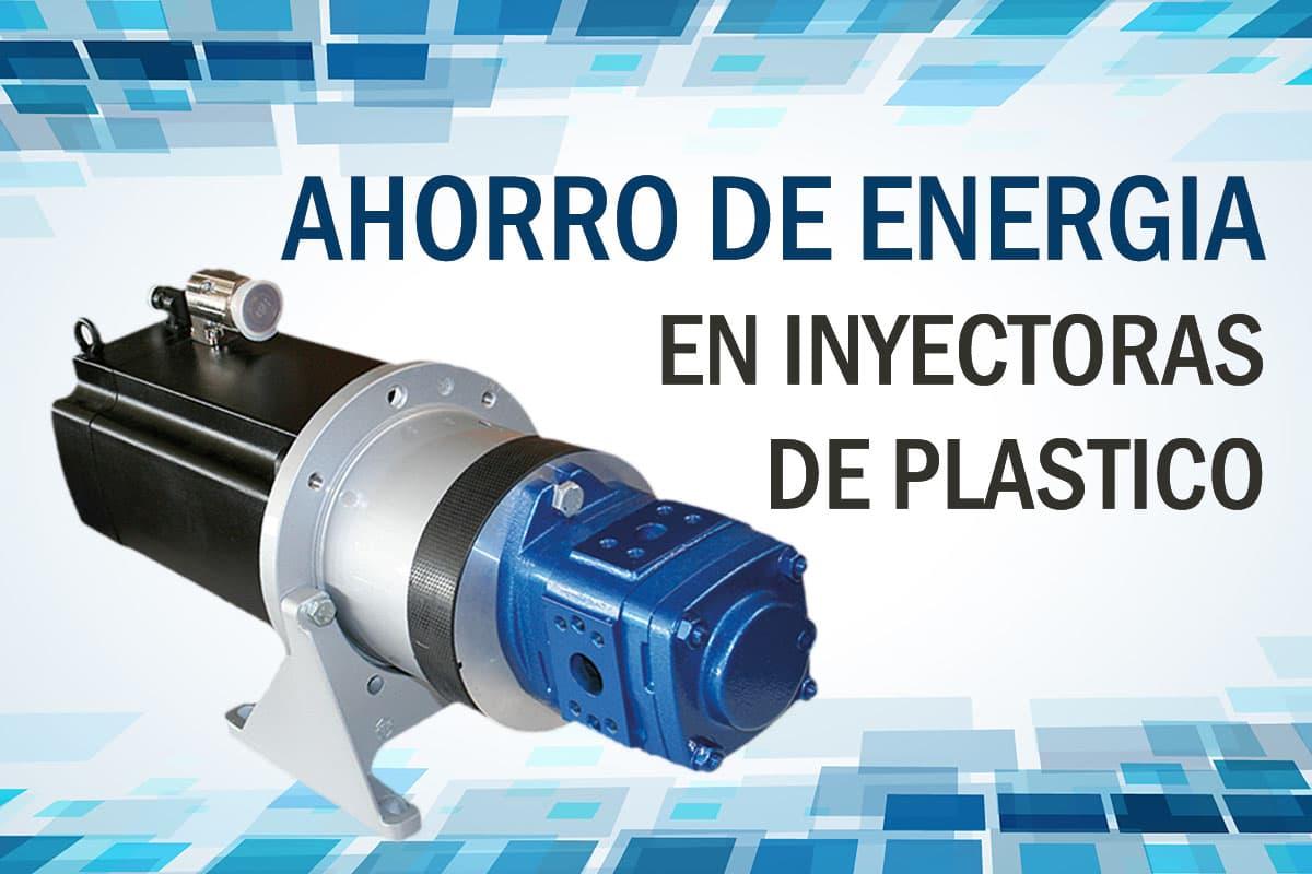 Ahorro de Energía en Inyectores de plástico