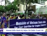 Hawaii Diễn Hành Kỷ Niệm 50 Năm Chiến Tranh VIỆT NAM