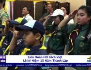 -Liên Đoàn HĐ Bách Việt Lễ Kỷ Niệm 15 Năm Ngày Thành Lập