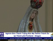 Nghinh Don Thanh Tuong Duc Me Fatima Thanh Du tai thanh pho Portland
