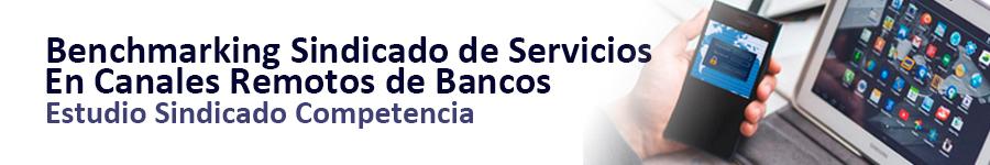 SCAN Competencia_Benchmarking sindicado de servicios en canales remotos de bancos