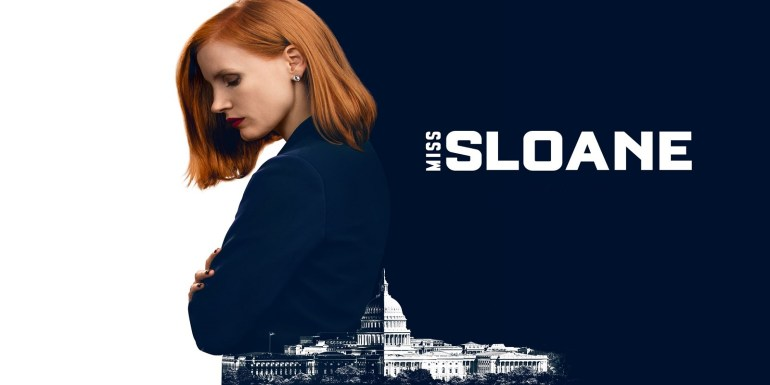 Miss Sloane Scannain Review