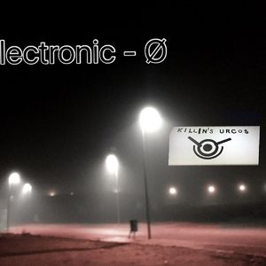 Electronic-0 // @ScannerFM