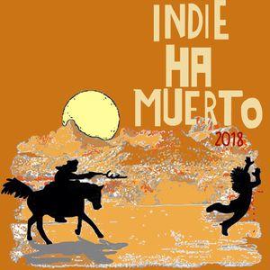 El Indie Ha Muerto Vol.1