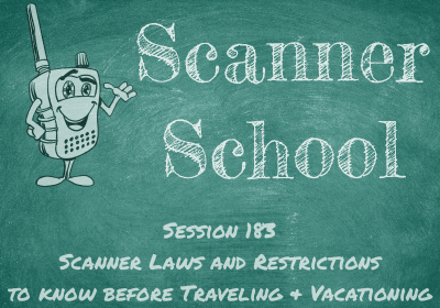 Scanner Laws and Restrictions to Know Before Traveling and Vacationing