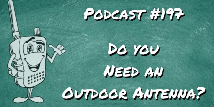 Do You Need an Outdoor Antenna?