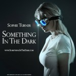 Sophie Turner To Star In Talkless 'Something In The Dark'
