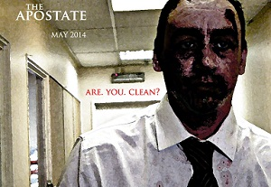 Are You Clean? – The Apostate From Director Andy Dodd
