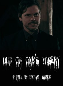 Out Of One's Misery (2013)