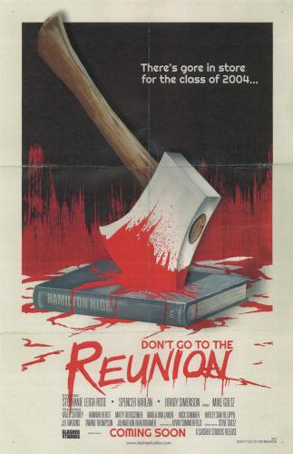 Don't Go To the Reunion – But Do Check Out This Movie