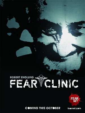 Fear Clinic: The Movie – A New Film With Robert Englund