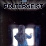 Timeline: The Poltergeist Series