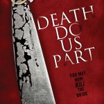 Death Do Us Part Trailer