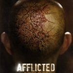 Afflicted – Worst. Vacation. Ever. (Great Movie Though)