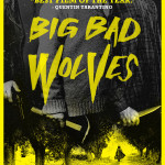 Big Bad Wolves Huff and Puffs It's Way To Home Video