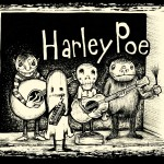 Harley Poe; The Leader in Sing Along Horror