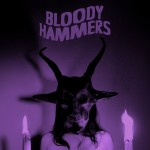 Bloody Hammers Welcome To The Horror Show