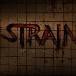 The Strain Gets Two New Promos And A Release Date