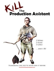 Kill The Production Assistant