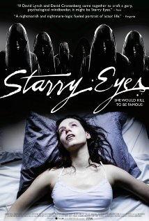 Starry Eyes – Watch For the Scares. Be Haunted By the Unease.