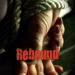 REBOUND Arrives on DVD September 29th