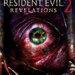 Resident Evil Revelations 2 Pushed Back