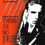 'There Is No Jesse' Needs Your Help!