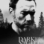 Image Entertainment Nabs 'Dark Was The Night'