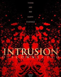 Intrusion Disconnected (2016)