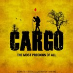 Cargo (2013) – The Most Precious of All