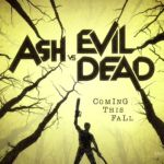 Ash Vs. Evil Dead Official Trailer Released