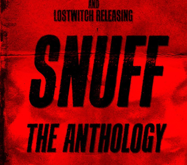 Snuff: The Anthology – Now Accepting Submissions