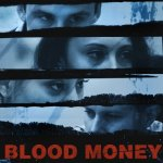 Porthos Films Release 'Blood Money' Trailer
