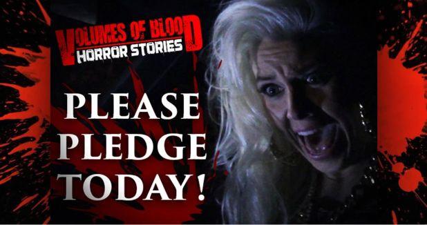 Volumes of Blood - Horror Stories - Please Pledge