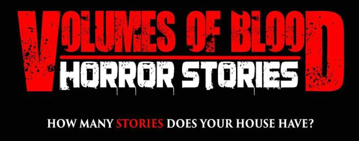 Volumes of Blood - Horror Stories