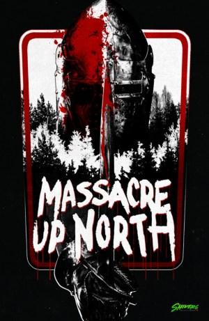 Massacre Up North Movie Poster