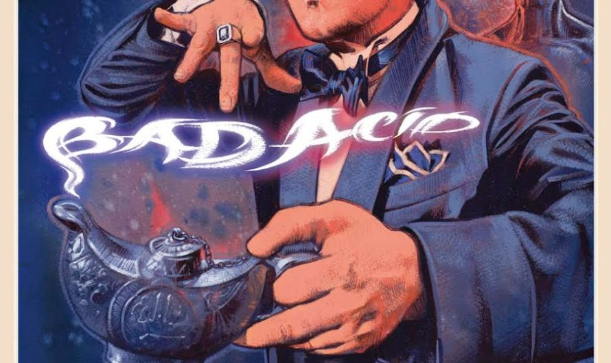 Bad Acid (2016) – Genie in a Bottle