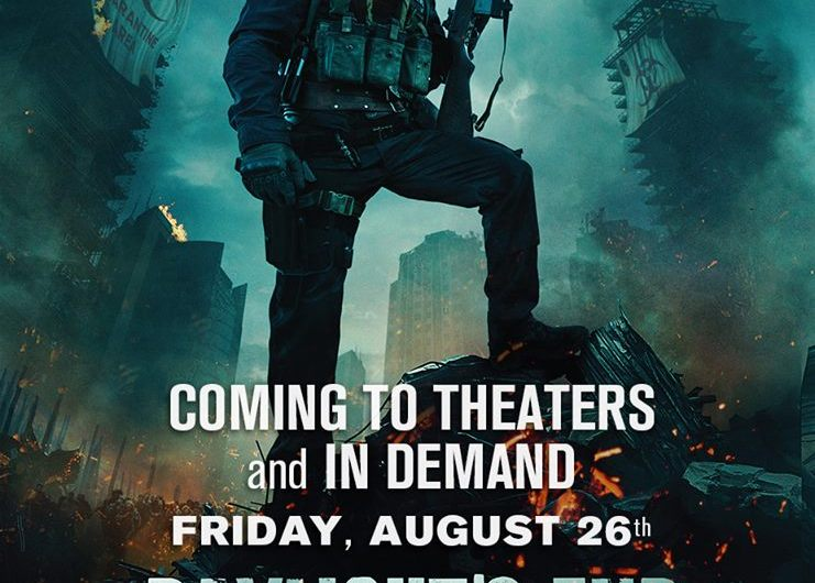 Daylight's End – Theatrical Run August 26th