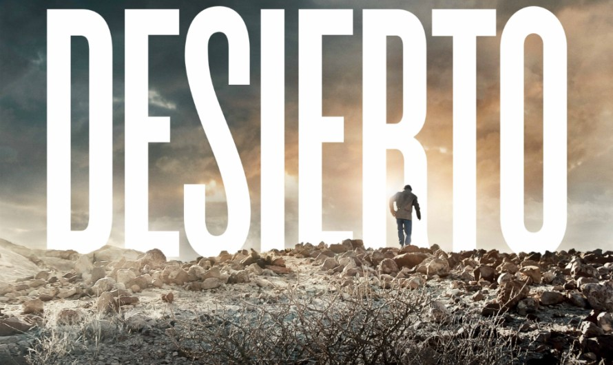 Desierto In Theaters October 14th Gets New Trailer