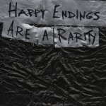 New Trailer For 'Happy Endings Are a Rarity'