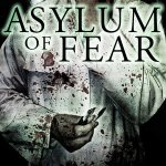 'Asylum of Fear' Official Trailer