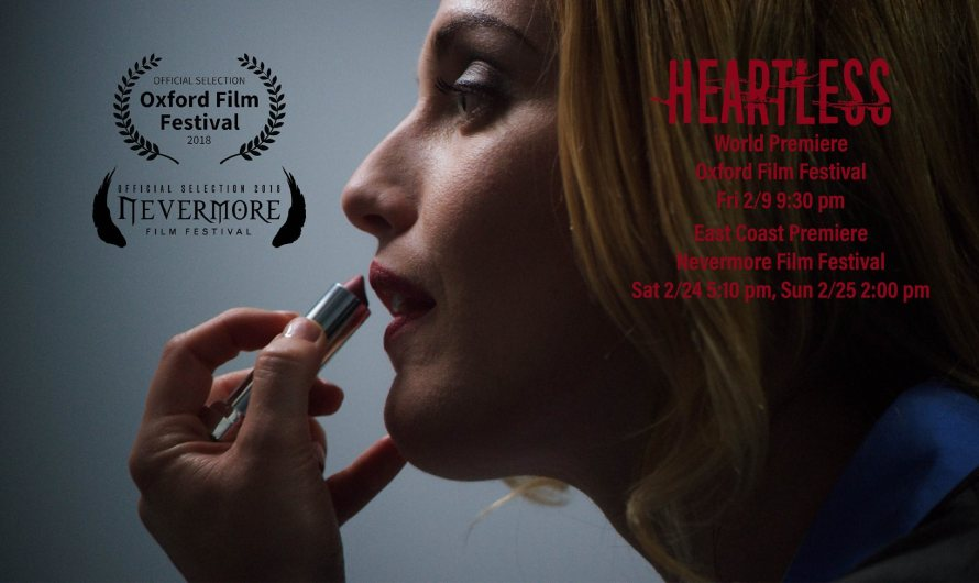 'Heartless' Debuts at Nevermore Film Festival