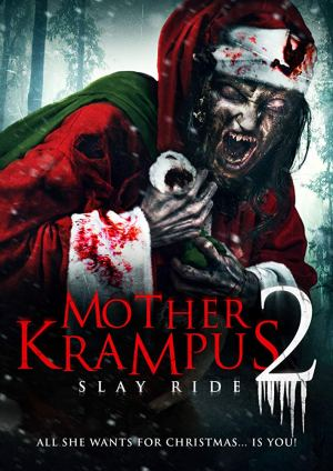 Mother Krampus 2 Slay Ride (2018)