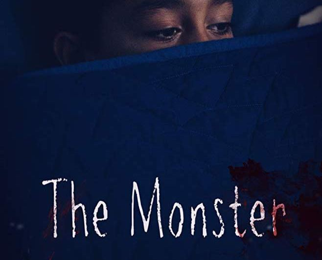 The Monster (2019) – Worst Dad Ever?