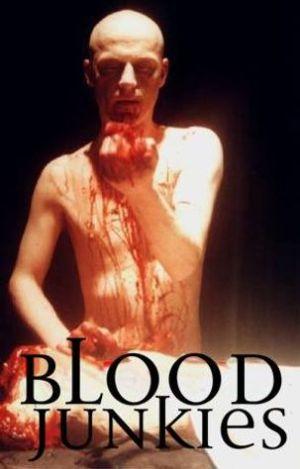 Blood Junkies Poster