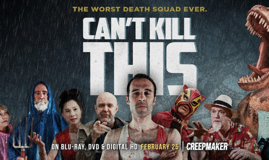 'Can't Kill This' Trailer – Coming February 25th, 2020