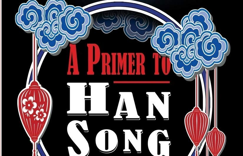 A Primer to Han Song