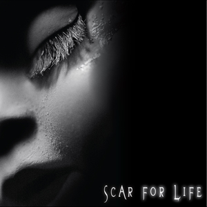 SCAR FOR LIFE (2008)